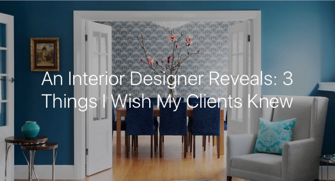 An Interior Designer reveals…